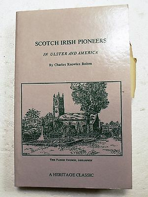 SCOTCH IRISH PIONEERS in ULSTER and AMERICA - GENEALOGY RESEARCH