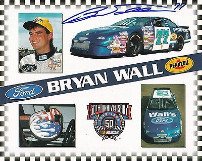 "NASCAR Bryan Wall Wall Racing Autographed 8"" x 10"" Photo Card"