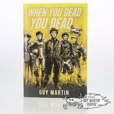 Guy Martin 'When You Dead You Dead' Special Edition Book rrp£20