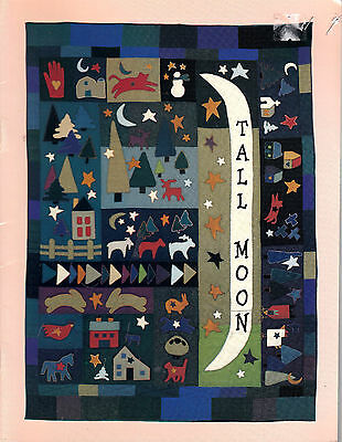 Tall Moon Quilting Pattern Book ~ Primitive Quilt