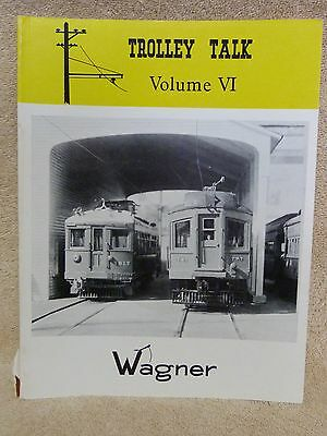 Trolley Talk Volume VI1 1980 Wagner