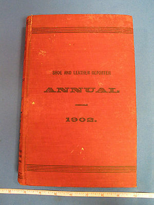 1902 Shoe And Leather Reported Annual Book Greatest Shoe Seller On Earth Ads