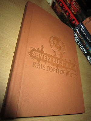 Kristopher Rufty SEVEN BURIED HILL 1st/HB SIGNED/LIMITED MINT Thunderstorm Books