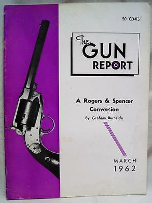 The Gun Report Magazine March 1962 Vintage Antique Firearms Collecting Hobby