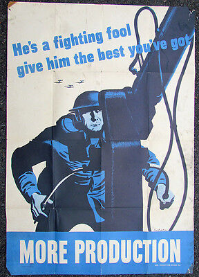 Original Wwii Us Poster He's A Fighting Fool. Give Him The Best You've Got