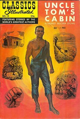 Classics Illustrated #15 - Uncle Tom's Cabin - HRN 166, 25¢ cover, Winter 1969