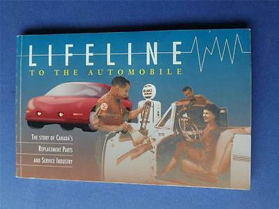 Lifeline To The Automobile Book Canadas Replacement Parts And Service Industry