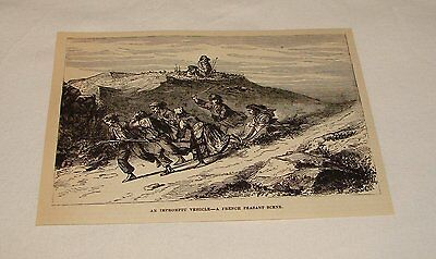 1876 magazine engraving ~ AN IMPROMPTU VEHICLE, French Peasants