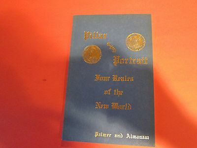 Vintage Soft Cover Book New Cond. Pillar & Portrait Four Reals of The New World