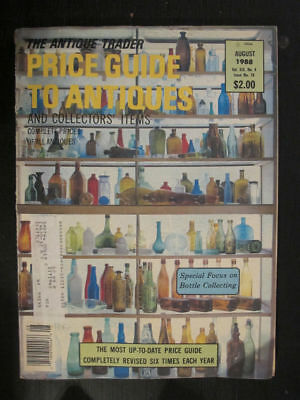 The Antique Trader Price Guide Magazine August 1988 Bottle Collecting
