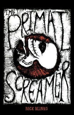 The Primal Screamer-Nick Blinko