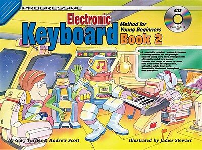 Progressive Electronic Keyboard Method For Young Beginners Book 2. Sheet Music