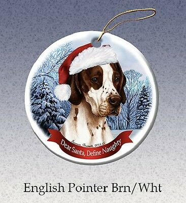 Dear Santa Define Naughty Ornament - Brown & White Pointer HO101A