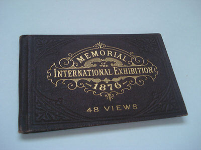 1876 Philadelphia Internation Exhibition View Book ~ World's Fair