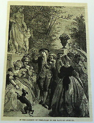 1882 magazine engraving ~ IN THE GARDENS OF VERSAILLES IN THE DAYS OF LOUIS XV