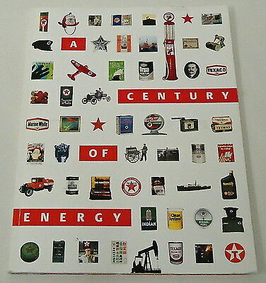 2001 Texaco company book ~ CENTURY OF ENERGY ~ images, oil, gas