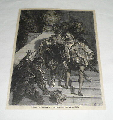 1879 magazine engraving ~ DEATH OF HENRY OF NAVARRE