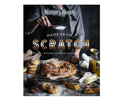 The Australian Women's Weekly Made From Scratch Cookbook