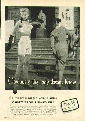 Obviously, the lady doesn't know Perma-Lift Magic Oval Pantie Girdle ad 1957
