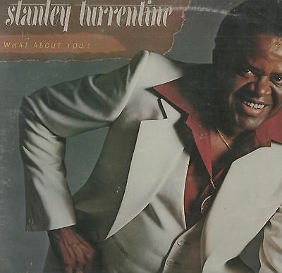 Stanley Turrentine - 'What About You' 1978 UK Fantasy LP. Ex!