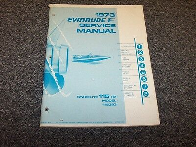 1973 Evinrude 115 HP Starflite Outboard Motor Shop Service Repair Manual Guide