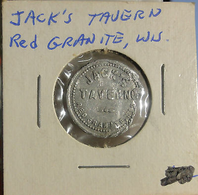 Jack's Tavern Red Granite,Wis,~Good For 5  Cents in Trade~Combined S.& H.