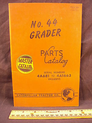 1946 46 CAT Caterpillar Number 44 Grader Parts Manual Book