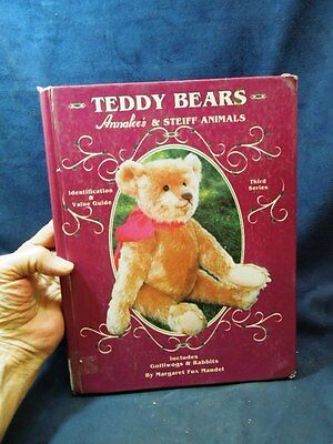 Teddy Bears Annalee's & Steiff Animals With Value Guide Margaret Fox Mandel