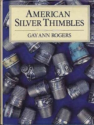 Reference Book: American Silver Thimbles +Price Guide