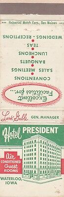 Vintage Hotel Matchbook Cover. Hotel President. Waterloo, Ia.