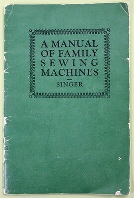 1926 SINGER: A Manual of Family Sewing Machines/Student Guide/NR