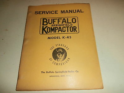 Vintage Buffalo Springfield Roller Co Model K-45 Kompactor Service Manual