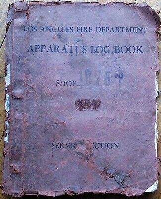 Fire Department/Fighting Los Angeles, CA 1952 Apparatus Log Book