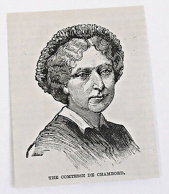 small 1883 magazine engraving ~ COMPTESSE DE CHAMBORD, France