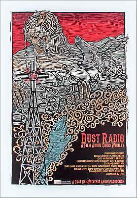 Dust Radio Poster A Film About Chris Whitley Hand Signed Silkscreen Gary Houston