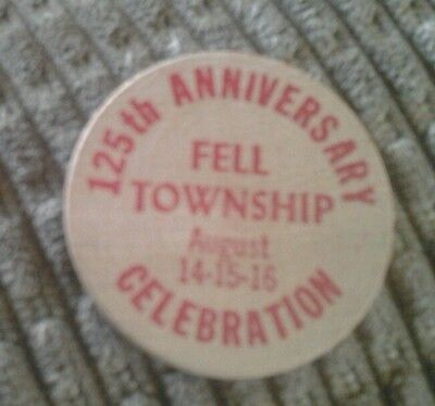 Wooden Nickel 125Th Anniversary Fell Township Celebration