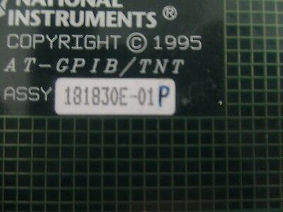National Instruments Model: AT-GPIB/TNT  Adapter.  P/N: 181830E-01P. <