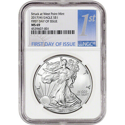 2017-(W) American Silver Eagle - NGC MS69 - First Day of Issue - 1st Label
