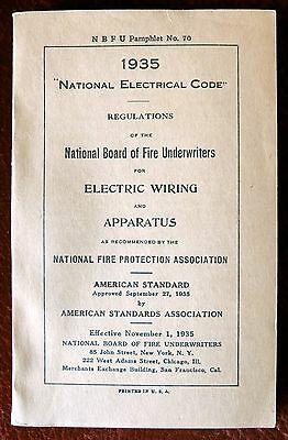 National Electric Code 1935 ~ NBFU Pamphlet # 70 ~ Electric Wiring Apparatus
