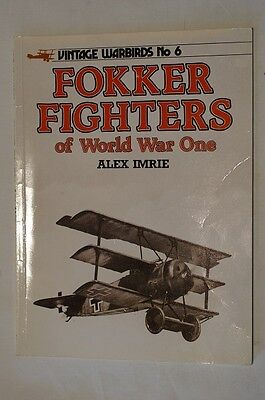 WW1 German Fokker Fighters of World War One Vintage Warbirds No 6 Reference Book