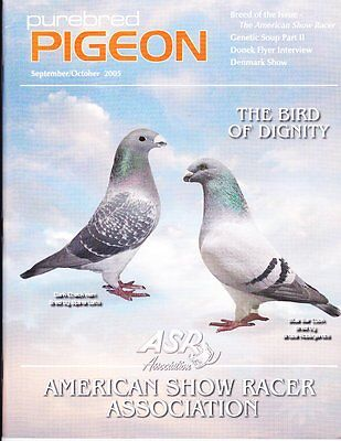 Purebred Pigeon~Sept/oct 2005~American Show-Racers~Out-Of-Print