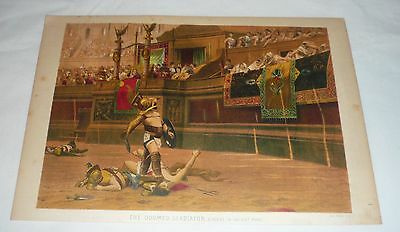 1879 chromo chromolithograph lithograph ~ DOOMED GLADIATOR IN ROME