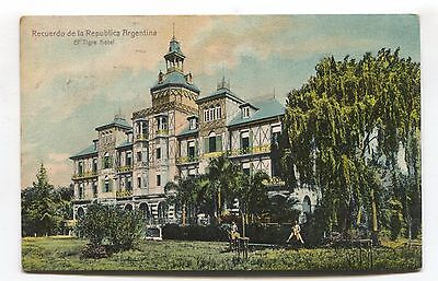 Argentina - El Tigre Hotel - now gone - early postcard
