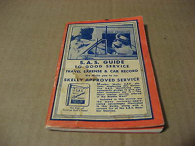 1950's S.A.S Guide to Good Car Service Booklet.....Skelly Approved Service