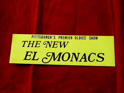New El Monacs~ Bummper Sticker~ Mint~ Pittsburgh's Oldies  Band ~Collectables