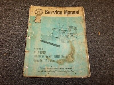 INTERNATIONAL IH 500C Crawler Tractor Service Manual Chassis