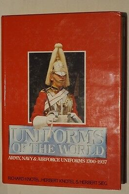 Uniforms of the World Army Navy Airforce Uniforms 1700-1937 Reference Book