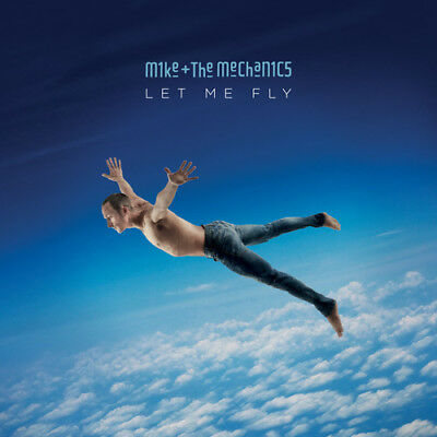 Mike & the Mechanics - Let Me Fly [New CD]