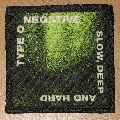 "TYPE O NEGATIVE ""SLOW, DEEP AND HARD"" silk screen PATCH"