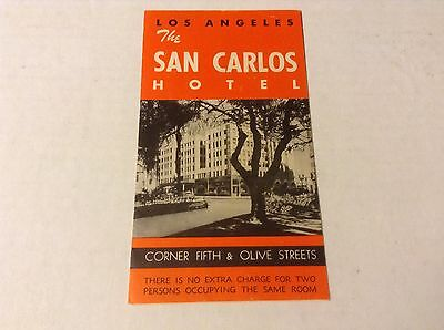 Vintage THE SAN CARLOS HOTEL brochure LOS ANGELES Downtown 5th & Olive St motel